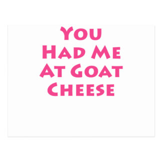 You Had Me At Goat Cheese Postcard