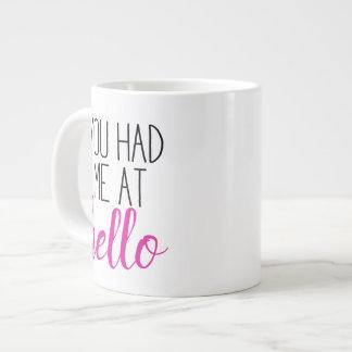You Had Me At Hello Mug