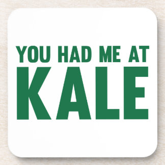 You Had Me At Kale Coaster