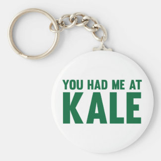 You Had Me At Kale Keychain