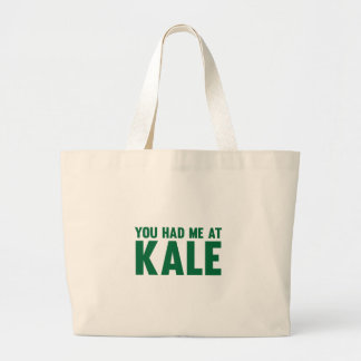 You Had Me At Kale Large Tote Bag