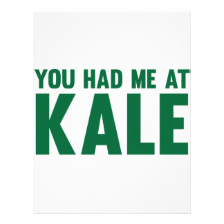 You Had Me At Kale Letterhead