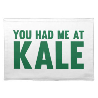 You Had Me At Kale Placemat