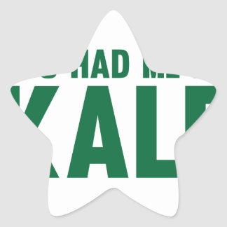 You Had Me At Kale Star Sticker