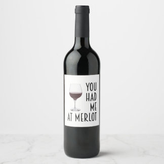 You Had Me At Merlot Wine Label Gift for Friend