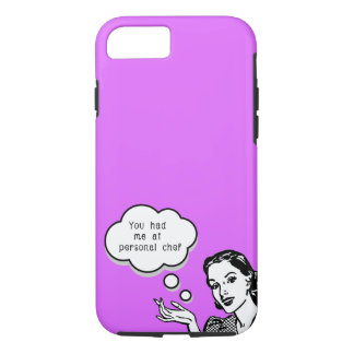 You Had Me at Personal Chef iPhone 8/7 Case