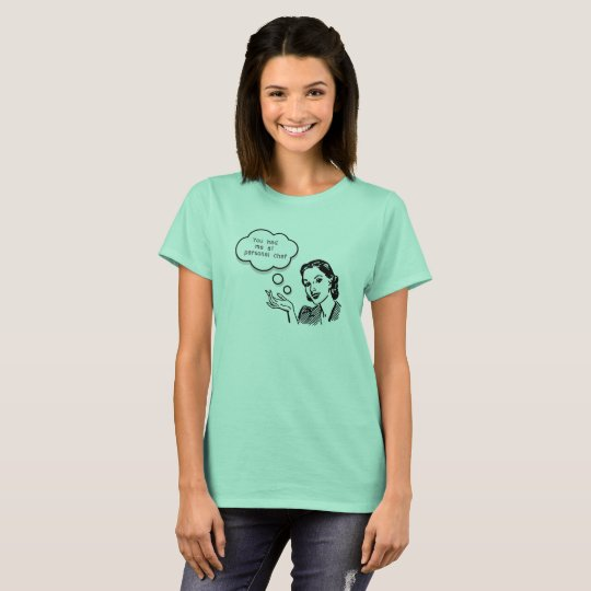 You Had Me at Personal Chef T-Shirt