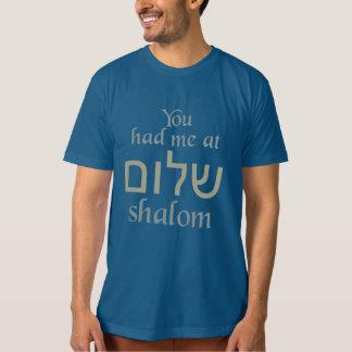 You Had Me at Shalom shirts & jackets