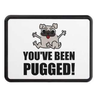 You Have Been Pugged Trailer Hitch Cover