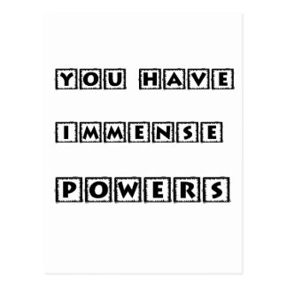 you have  immense powers postcard