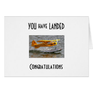 """""""YOU HAVE LANDED"""" GO FOR IT CONGRATS CARD"""