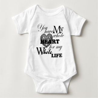 You Have My Whole Heart For My Whole Life Baby Bodysuit