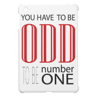 You have to be odd to be number one iPad mini cover