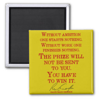 'You have to win it' Emerson Quote Motivational Magnet