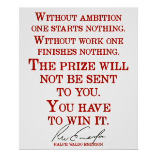 'You have to win it' Emerson Quote Motivational Poster