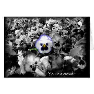 You in a crowd ~ blank all occassion card