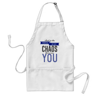 You In The Chaos Standard Apron