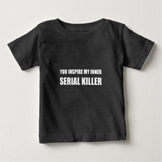 You Inspire My Inner Serial Killer Baby T-Shirt