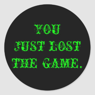 You Just Lost The Game Classic Round Sticker
