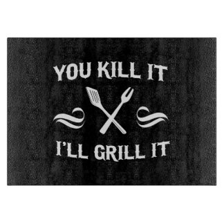You Kill It, I'll Grill It Cutting Board