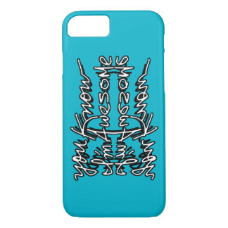 You Know I'm Awesome - iPhone 7 case