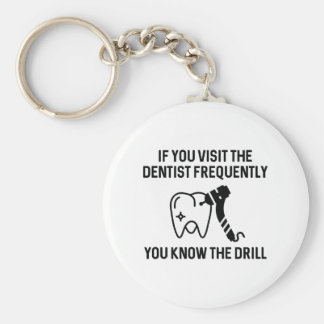 You Know The Drill Basic Round Button Keychain