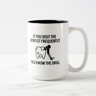 You Know The Drill Two-Tone Coffee Mug