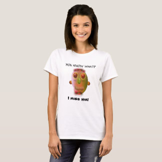 """You know what I miss him """"smiley tropical fruits"""" T-Shirt"""