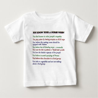 YOU KNOW YOUR A NURSE WHEN BABY T-Shirt