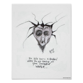 You Know You're a Heathen When...Art Poster