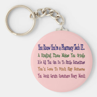 You Know You're a PHARMACY TECH IF... Key Chains