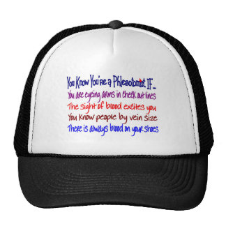 You Know You're a Phlebotomist IF... Trucker Hat