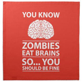 You Know - Zombies Eat Brains Joke Napkin