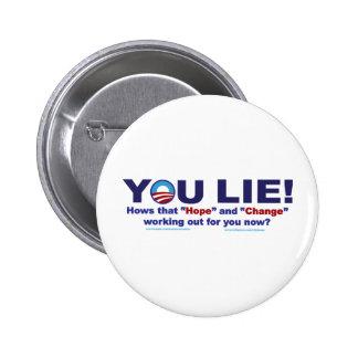 YOU-LIE-2 BUTTONS