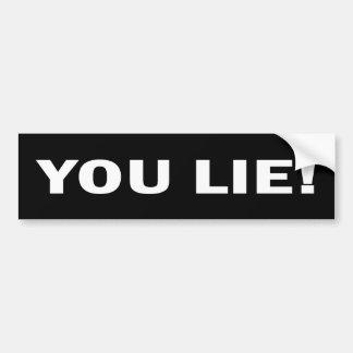 You Lie Anti Obama Sticker Bumper Sticker