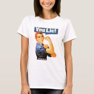 """YOU LIE!"" T-Shirt"