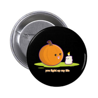 You Light Up My Life 2 Inch Round Button