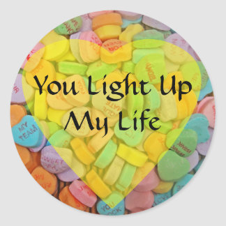 You Light Up My Life Classic Round Sticker