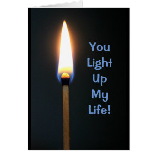 You Light Up My Life -Happy Sweetest Day Card