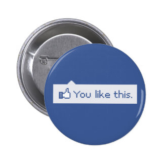 You Like This Funny Facebook 2 Inch Round Button