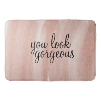 'You Look Gorgeous' Large Bath Mat Rose Gold