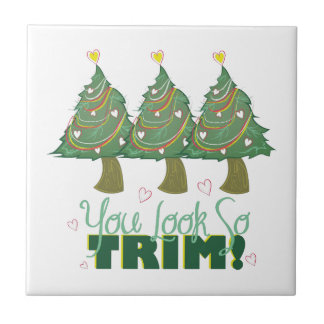 You Look Trim Ceramic Tile