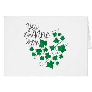 You Look Vine Card