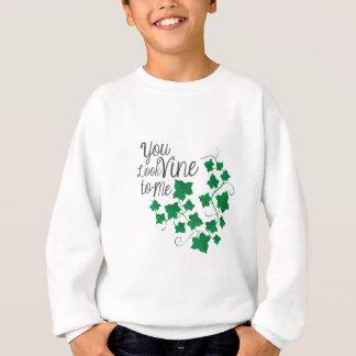 You Look Vine Sweatshirt