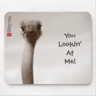 You Lookin' At Me! Mousepad