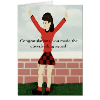 You made the cheerleading squad Card