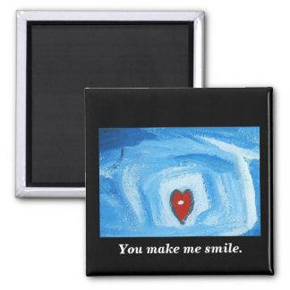 You make me smile. square magnet