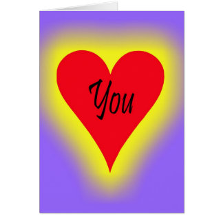 You Make My Heart Glow Greeting Card