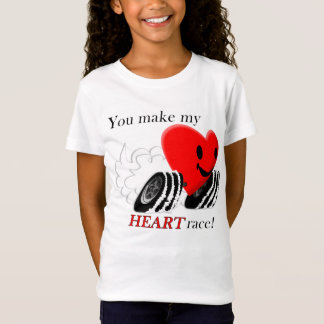 You make my Heart Race! T-Shirt