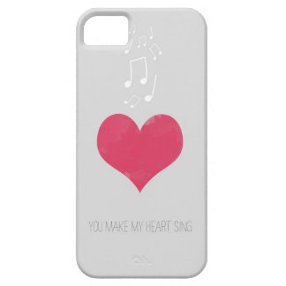 You Make My Heart Sing Case Mate  iPhone 5 Case